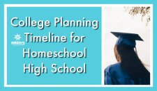 College planning timeline for homeschool high school