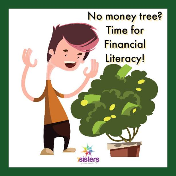 No money tree? Time for Financial Literacy!