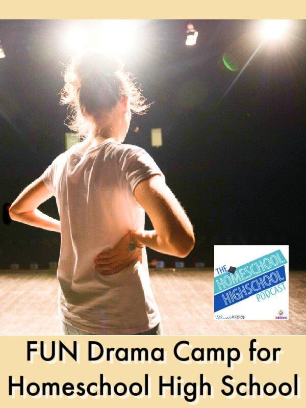 FUN Drama Camp for Homeschool High School