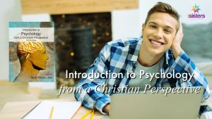 Introduction to Psychology from a Christian Perspective Online Course