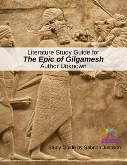 Epic of Gilgamesh Literature Study Guide