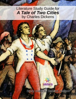 A Tale of Two Cities literature study guide