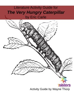 Literature Activity Guide for Very Hungry Caterpillar