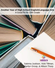 Another Year of High School English Language Arts a good fit for 10th grade from 7Sisters