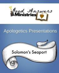 Solomon s Seaport – A Good Answers Apologetics Presentation