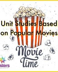 Unit Studies Based on Popular Movies