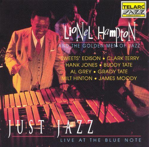 Rewind Review: Lionel Hampton and the Golden Men of Jazz – Just Jazz