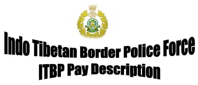 ITBP Pay Scale Grade Salary Allowance Perks