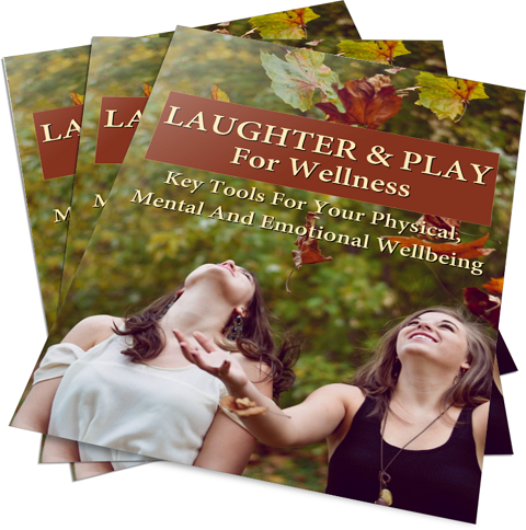Laughter & Play For Wellness E-Book