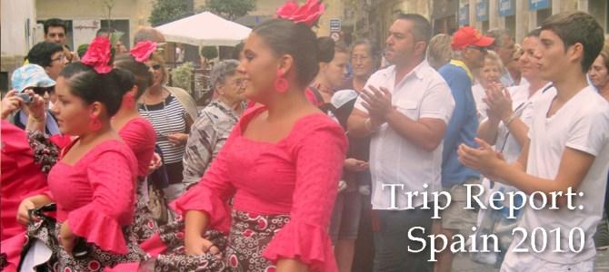 Trip Report: Spain 2010