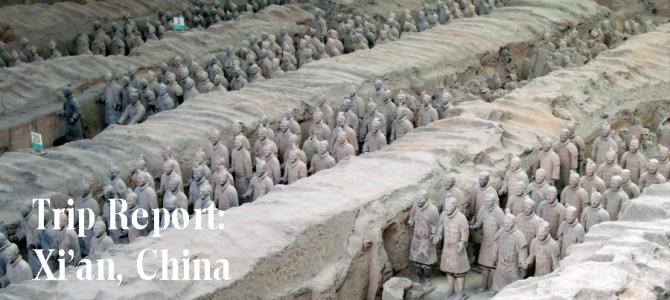 Trip Report: Xi'an, China
