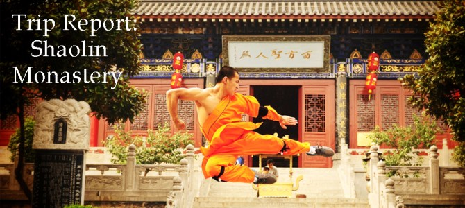 Field Agent Trip Report: Shaolin Monastery