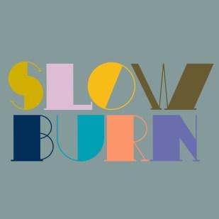 Type Design: Slow Burn (Uppercase)
