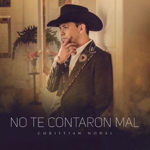 Lo nuevo de Christian Nodal– NO TE CONTARON MAL