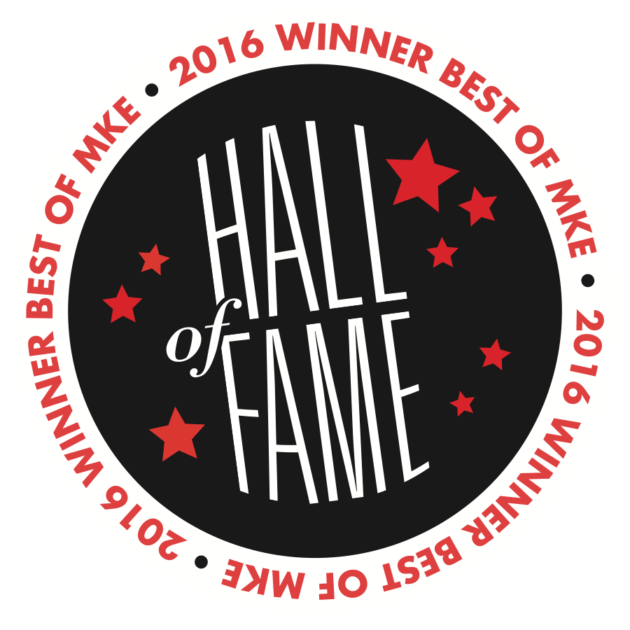 2016 Winner Best of Milwaukee - Hall of Fame
