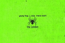 "Young Thug Shares ""The London"" Ft. Travis Scott & J.Cole"