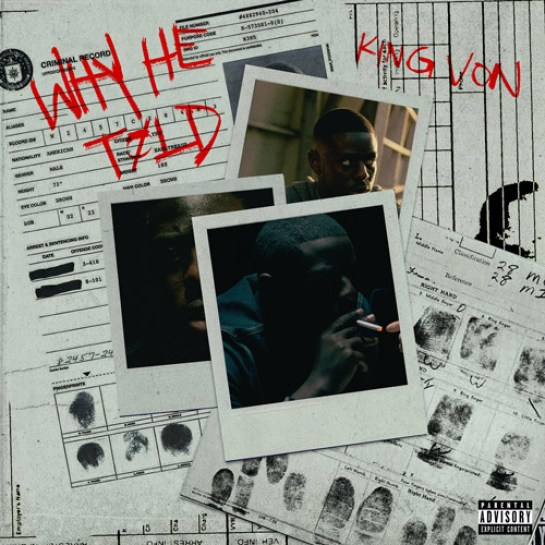 King Von Why He Told