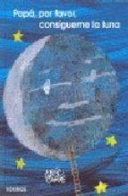 8-sorbos-de-inspiracion-libros-para-el-día-del-padre-papa-por-favor-consigueme-la-luna