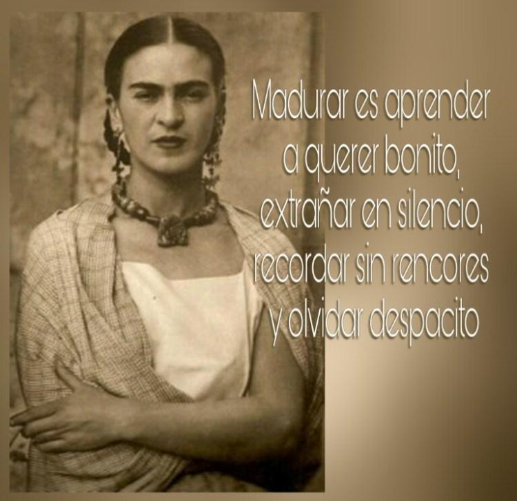 8-sorbos-de-inspiracion-cita-frida-kahlo-opinión-frases-célebres-citas-pensamientos-poemas-frase-madurar-es