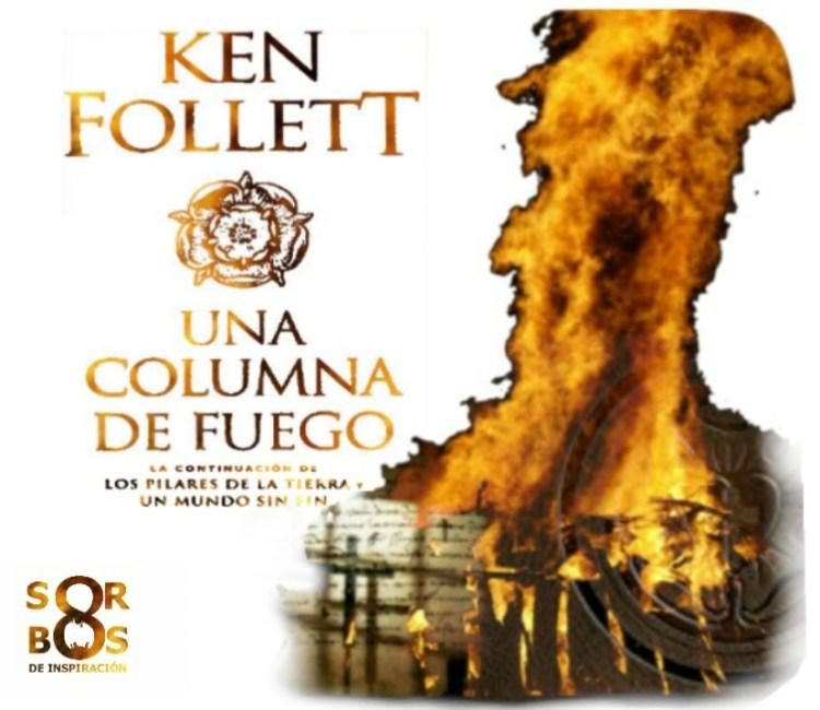 8-sorbos-inspiracion-una-columna-de-fuego-ken-follett-libro-opinion-frases-sinopsis-
