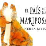 8-sorbos-inspiracion--el-pais-de-las-mariposas-de-nerea-riesco-libro-lectura-sinopsis-opinion-reseñas
