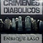 8-sorbos-de-inspiración-crimenes-diabolicos-de-enrique-laso-libro-sinopsis-opinión-frases