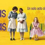 8-sorbos-de-inspiracion-pelicula-cine-criadas-y-señoras-opinion-dia-internacional-contra-la-discriminacion-racial