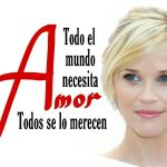 8-sorbos-de-inspiracion-frases-de-Reese-Witherspoon-amor-frases-celebres-pensamiento-citas