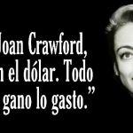 8-sorbos-de-inspiracion-cita-de-joan-Crawford-el-dólar--frases-celebres-pensamiento-citas