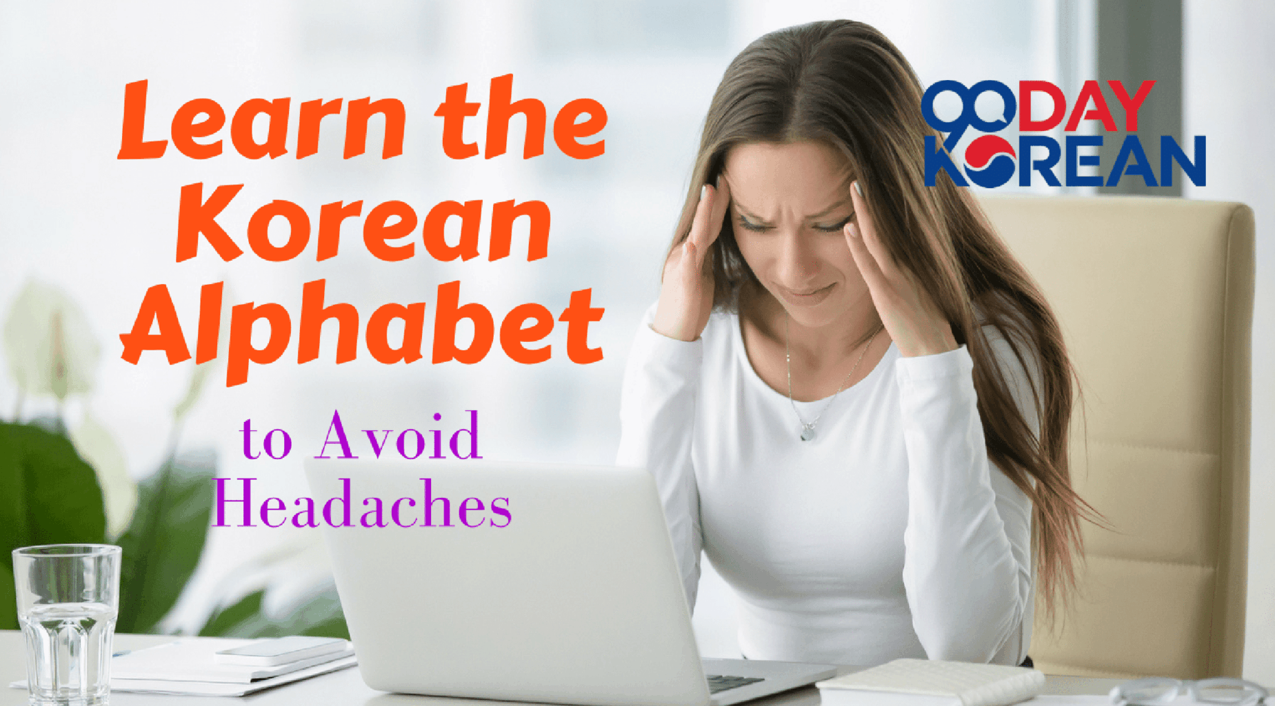 How To Learn The Korean Alphabet In 1 Hour