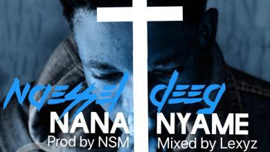 Photo of Naessel Deeg – Nana Nyame – (Official Video )