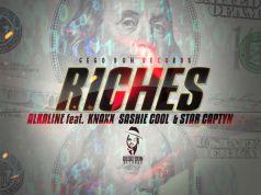 Alkaline - Riches Ft. Knaxx Sashie Cool & Star Captyn (Prod. By Gego Don Records)