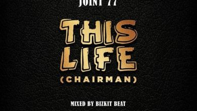 Photo of Joint 77 – This Life (Prod By Bisik Beat)