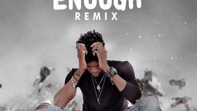 Photo of Ogidi Brown – Enough (Remix) (Prod. By 925 Music)