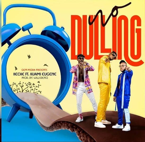 Keche No Dulling Mp3 Download