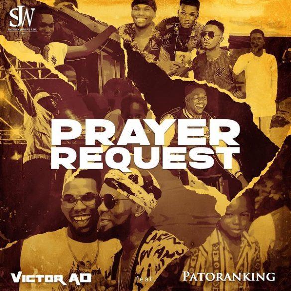 Victor AD Prayer Request Mp3 Download
