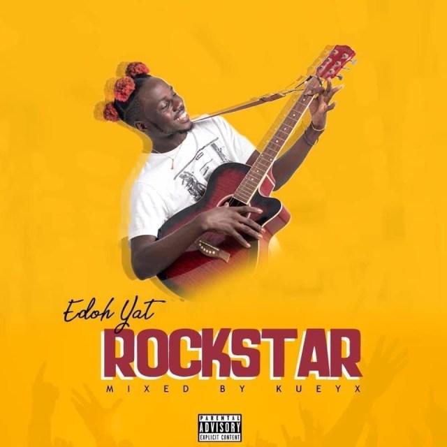 Edoh Yat Rockstar mp3 Download