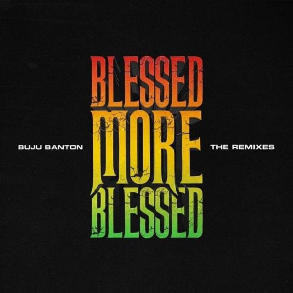 Buju Banton Blessed Remix Mp3 Download ft Patoranking.