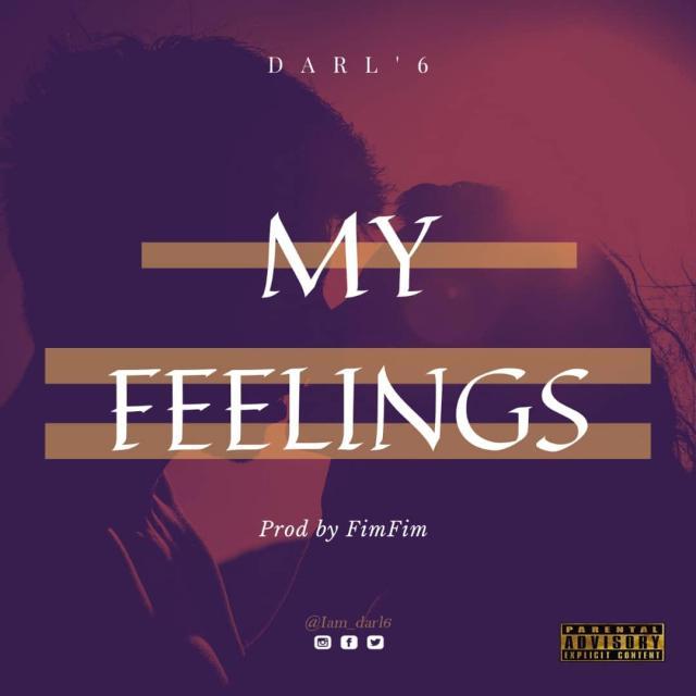 Darl'6 My Feelings