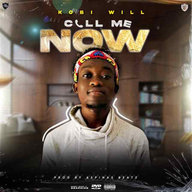 Kobi Will Call Me Now Mp3 Download