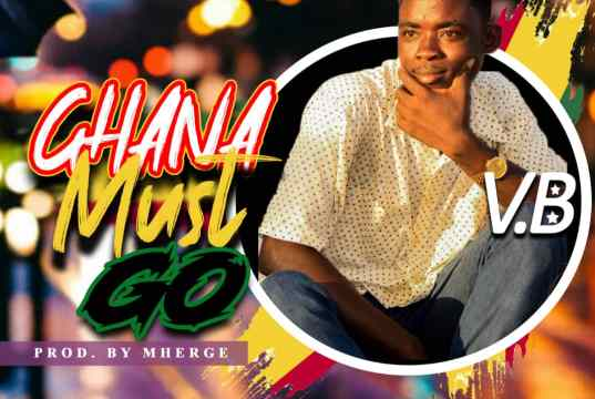 V.B  Ghana Must Go Mp3 Download