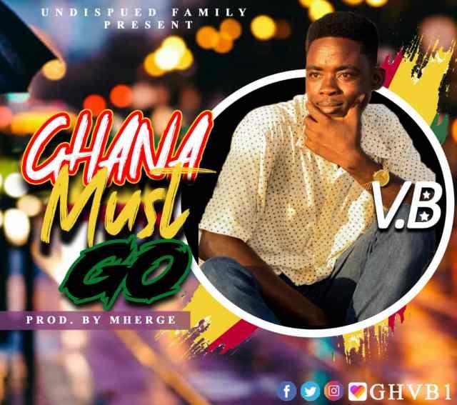 V.B Ghana Must Go Mp3 Download