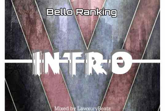 Bello Ranking Intro Mp3 Download