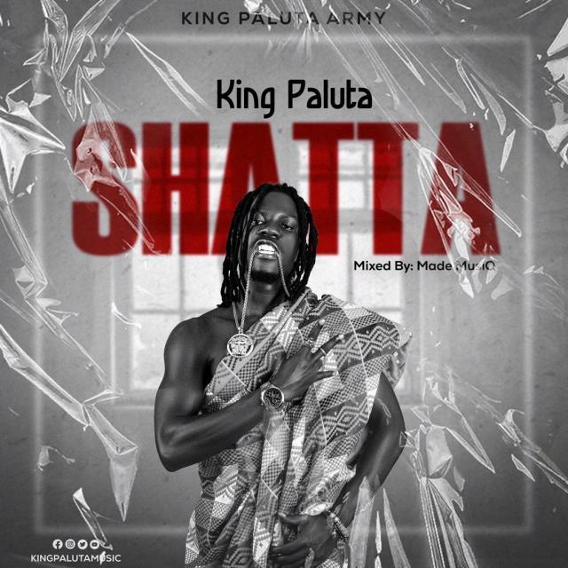 King Pauluta Shatta Mp3 Download.