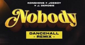 DJ Neptune Nobody (Dancehall Remix) Mp3 Download.