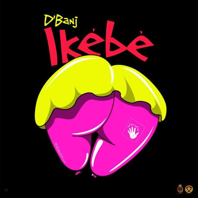 D'banj Ikebe Mp3 Download