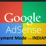 How Google Adsense Pay In India-Payment Mode