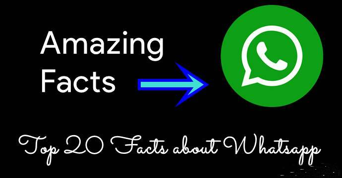 Top 20 Interesting Facts About Whatsapp In Hindi