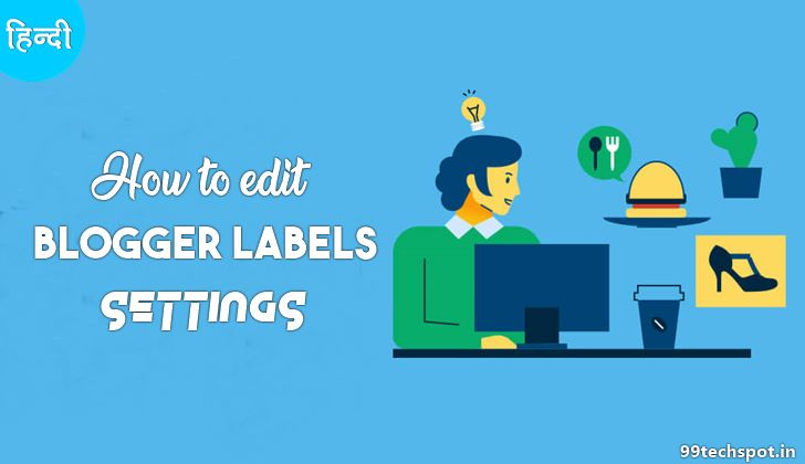 How To Edit Label in blogger Website Full Guide
