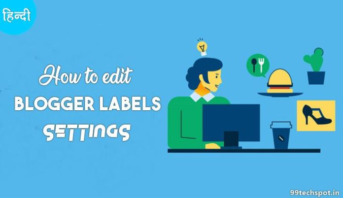 how to edit label in blogger